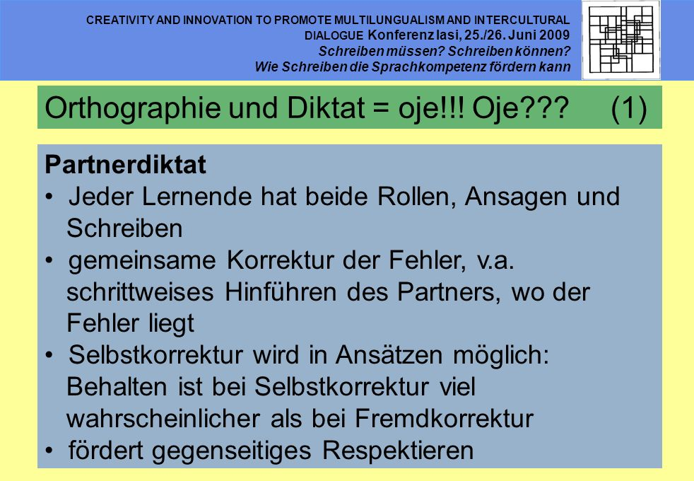 Orthographie und Diktat = oje!!! Oje (1)