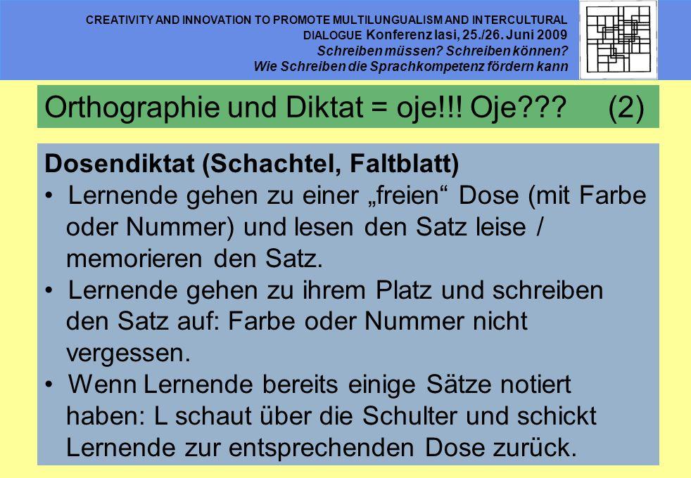 Orthographie und Diktat = oje!!! Oje (2)