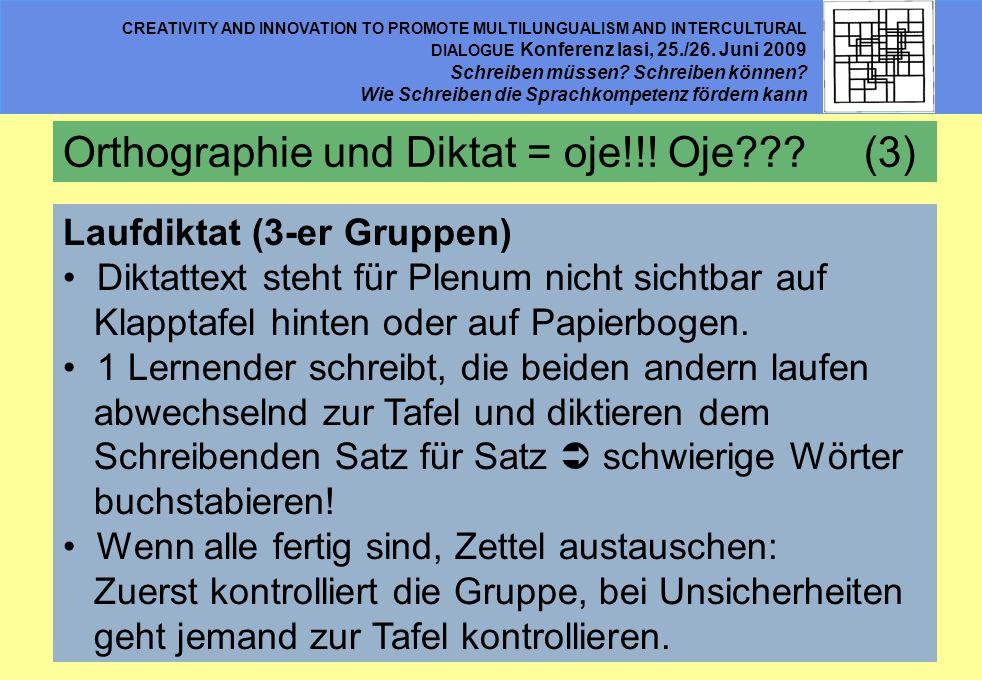 Orthographie und Diktat = oje!!! Oje (3)