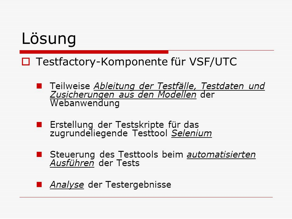 Lösung Testfactory-Komponente für VSF/UTC