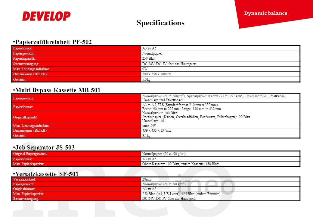 Specifications Papierzuführeinheit PF-502 Multi Bypass-Kassette MB-501