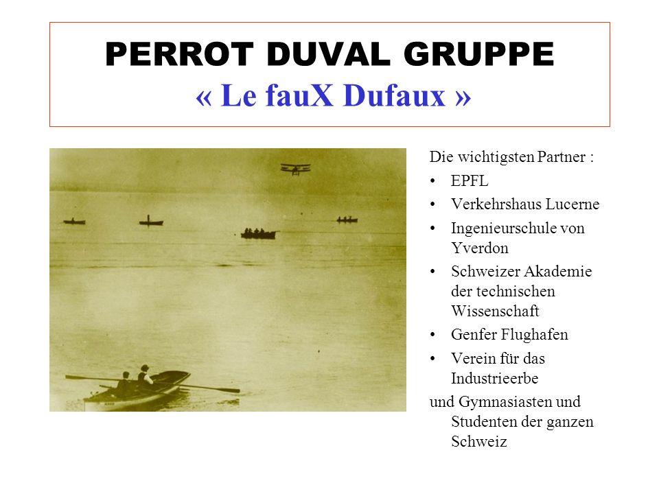 PERROT DUVAL GRUPPE « Le fauX Dufaux »