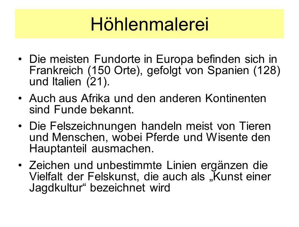 HöhlenmalereiDie meisten Fundorte in Europa befinden sich in Frankreich (150 Orte), gefolgt von Spanien (128) und Italien (21).