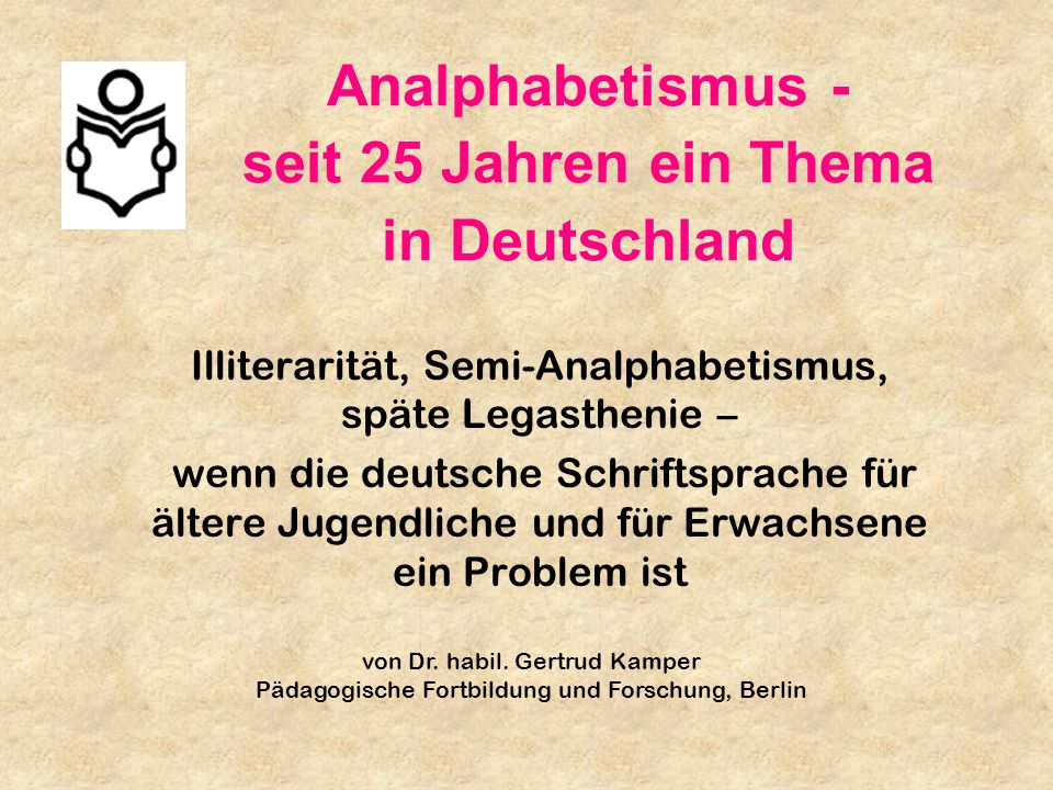 Analphabetismus - seit 25 Jahren ein Thema in Deutschland