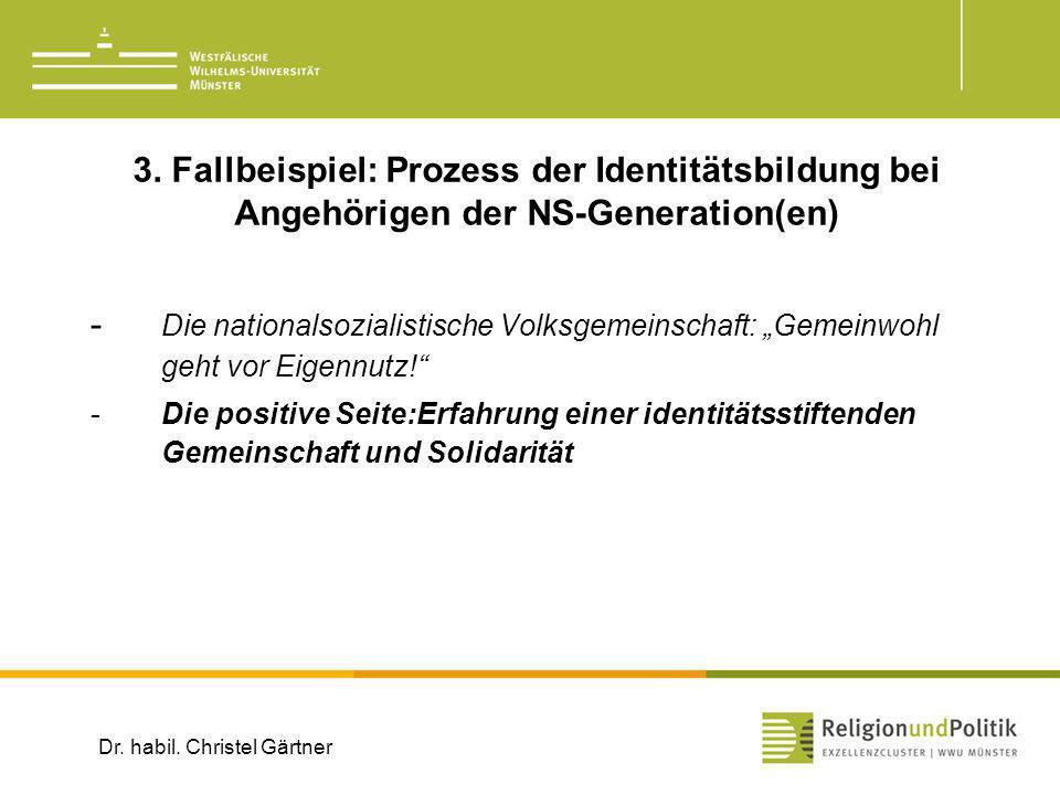 3. Fallbeispiel: Prozess der Identitätsbildung bei Angehörigen der NS-Generation(en)