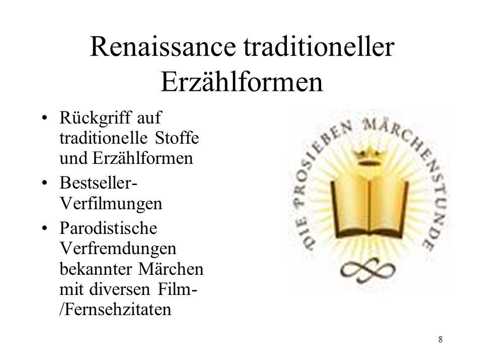 Renaissance traditioneller Erzählformen