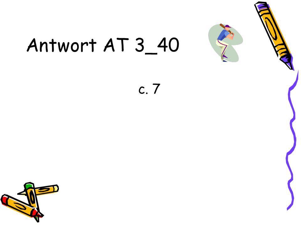 Antwort AT 3_40 c. 7