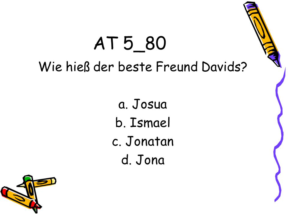 Wie hieß der beste Freund Davids