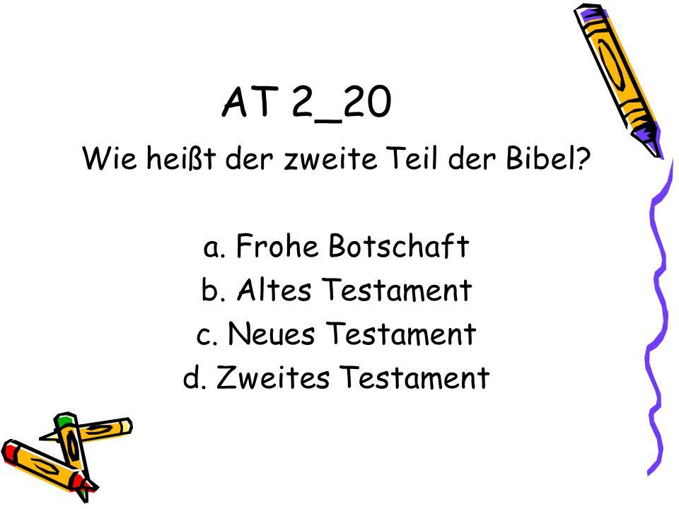 Wie heißt der zweite Teil der Bibel