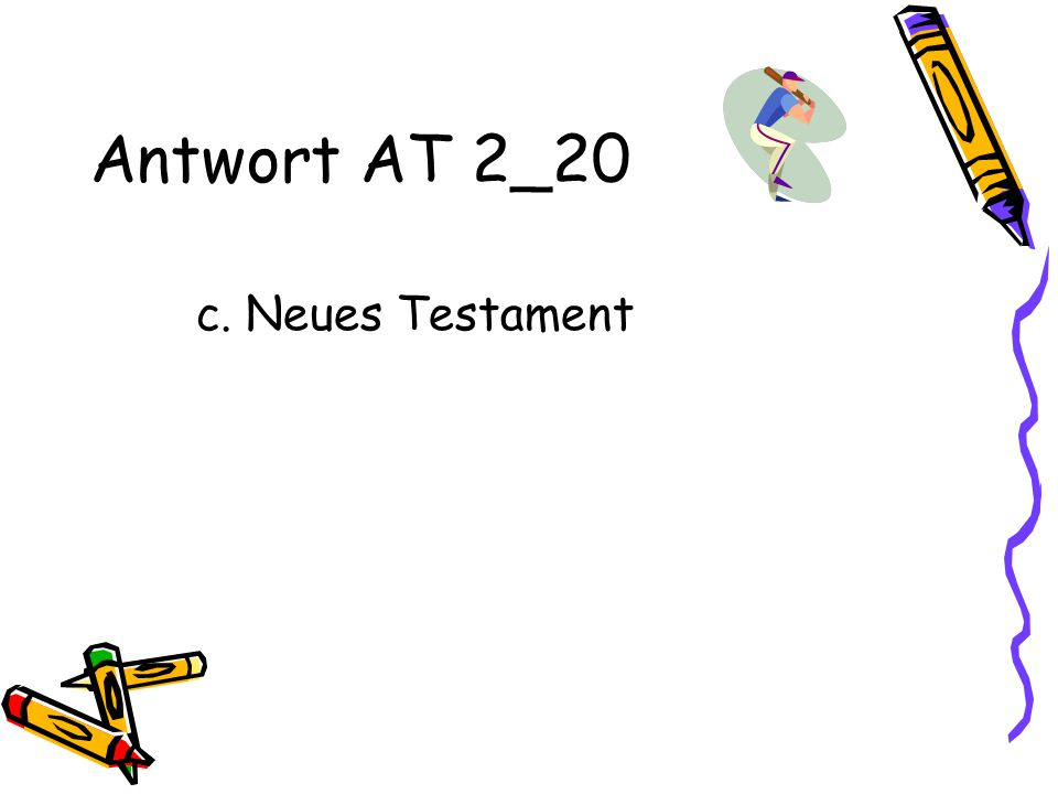 Antwort AT 2_20 c. Neues Testament