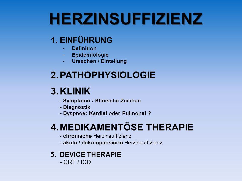 HERZINSUFFIZIENZ PATHOPHYSIOLOGIE KLINIK MEDIKAMENTÖSE THERAPIE