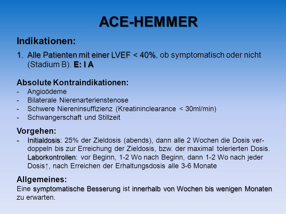 ACE-HEMMER Indikationen: