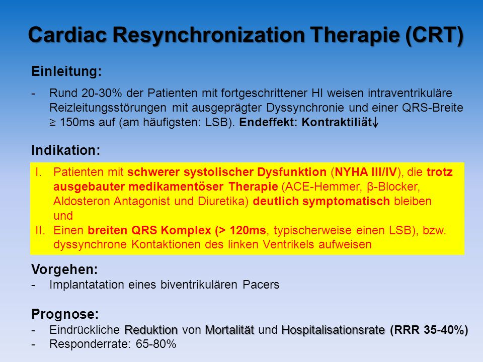 Cardiac Resynchronization Therapie (CRT)