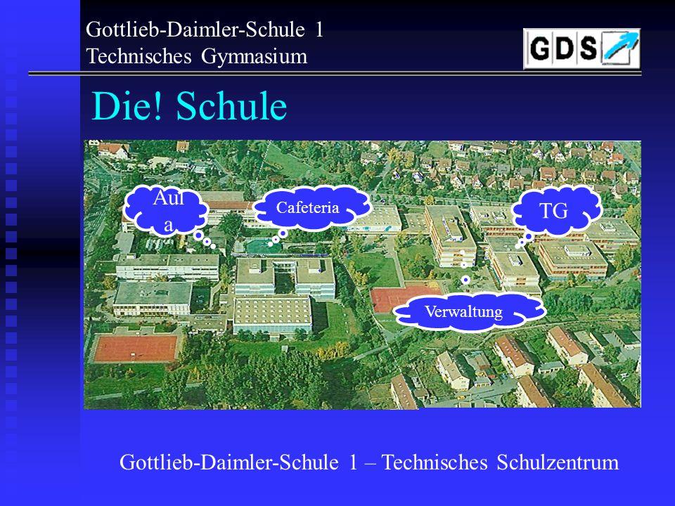 Gottlieb-Daimler-Schule 1 – Technisches Schulzentrum