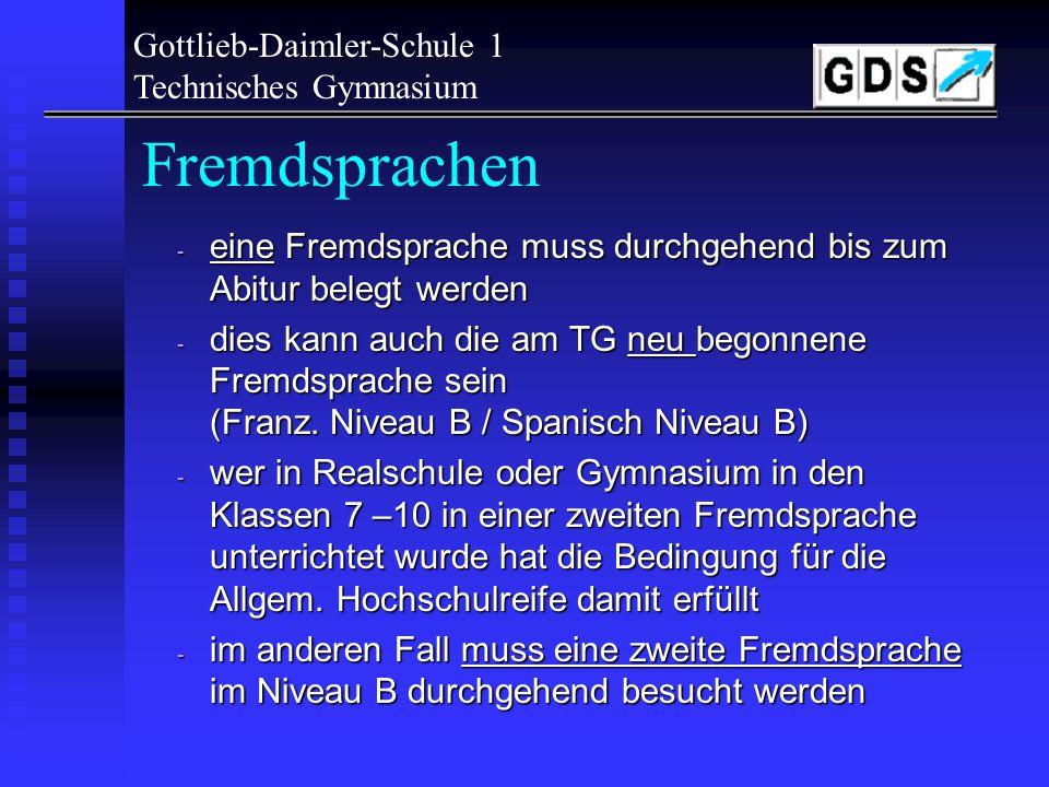 Fremdsprachen Gottlieb-Daimler-Schule 1 Technisches Gymnasium