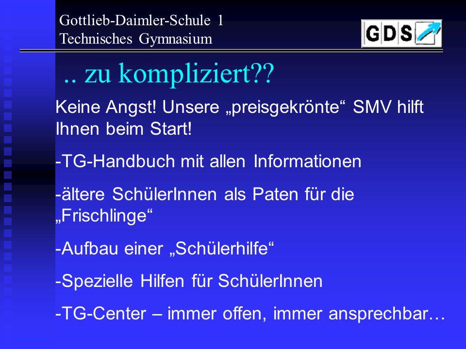 Gottlieb-Daimler-Schule 1 Technisches Gymnasium
