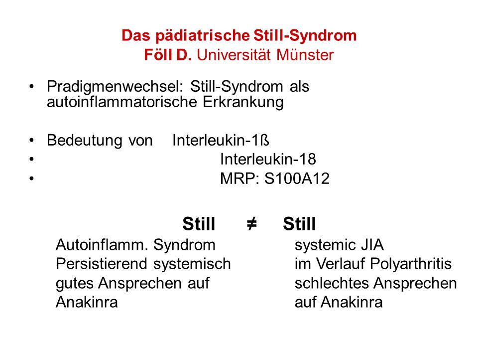 Das pädiatrische Still-Syndrom Föll D. Universität Münster