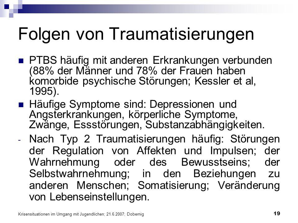 Folgen von Traumatisierungen
