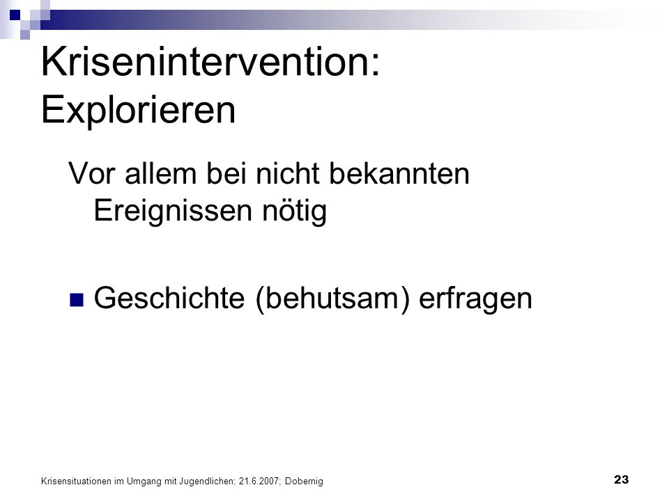 Krisenintervention: Explorieren