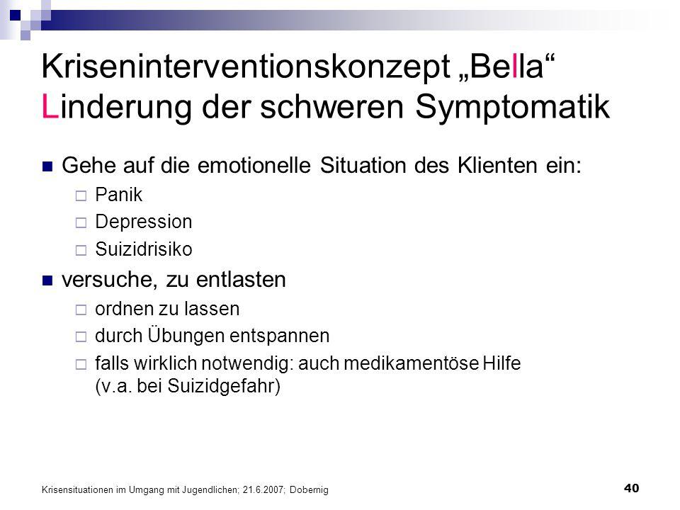 """Kriseninterventionskonzept """"Bella Linderung der schweren Symptomatik"""