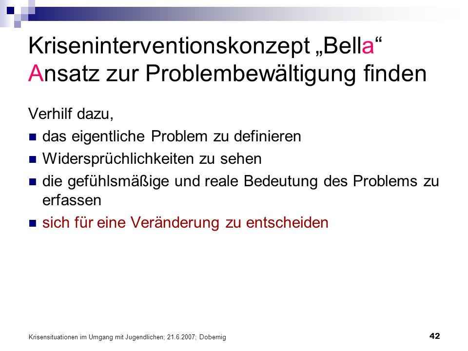 """Kriseninterventionskonzept """"Bella Ansatz zur Problembewältigung finden"""