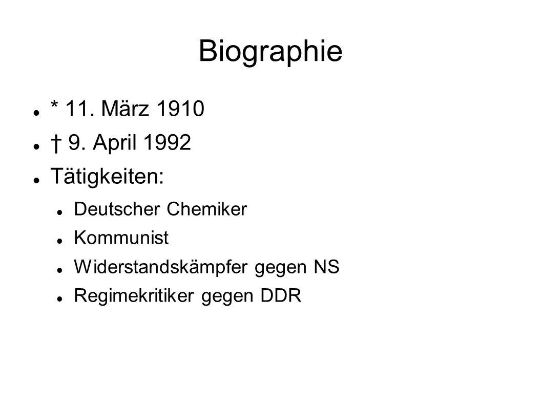 Biographie * 11. März 1910 † 9. April 1992 Tätigkeiten: