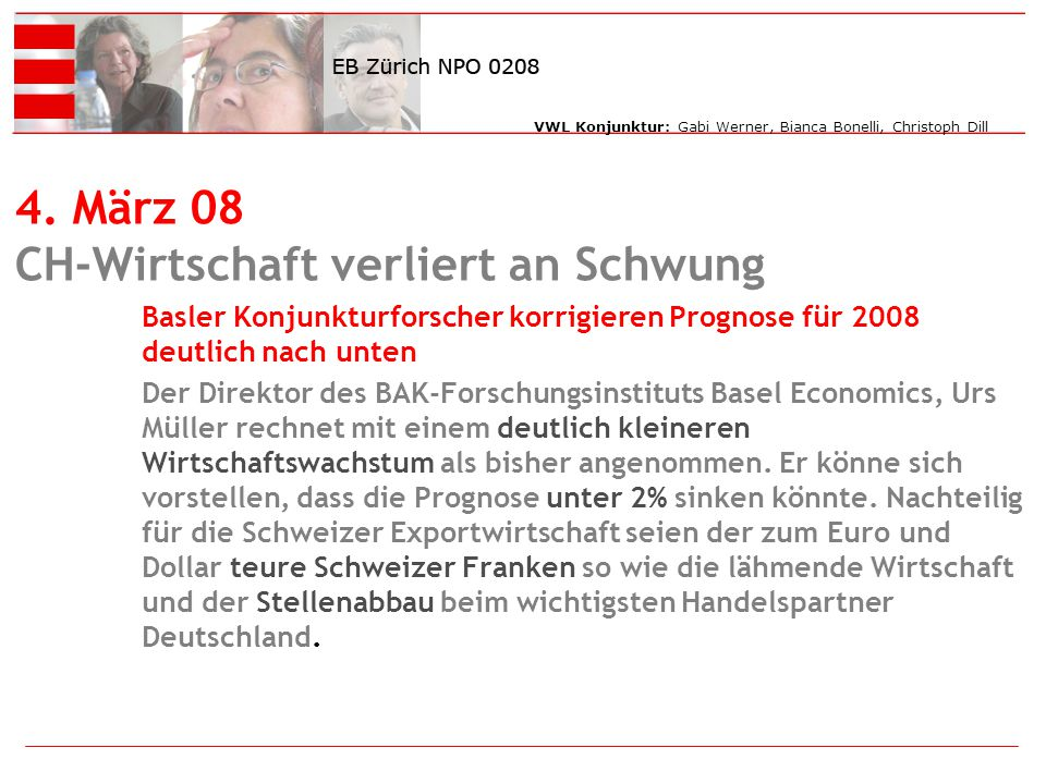 4. März 08 CH-Wirtschaft verliert an Schwung