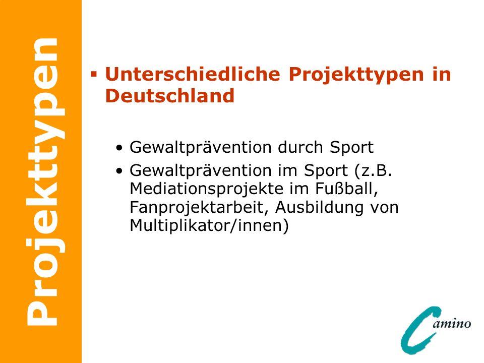 Projekttypen Unterschiedliche Projekttypen in Deutschland