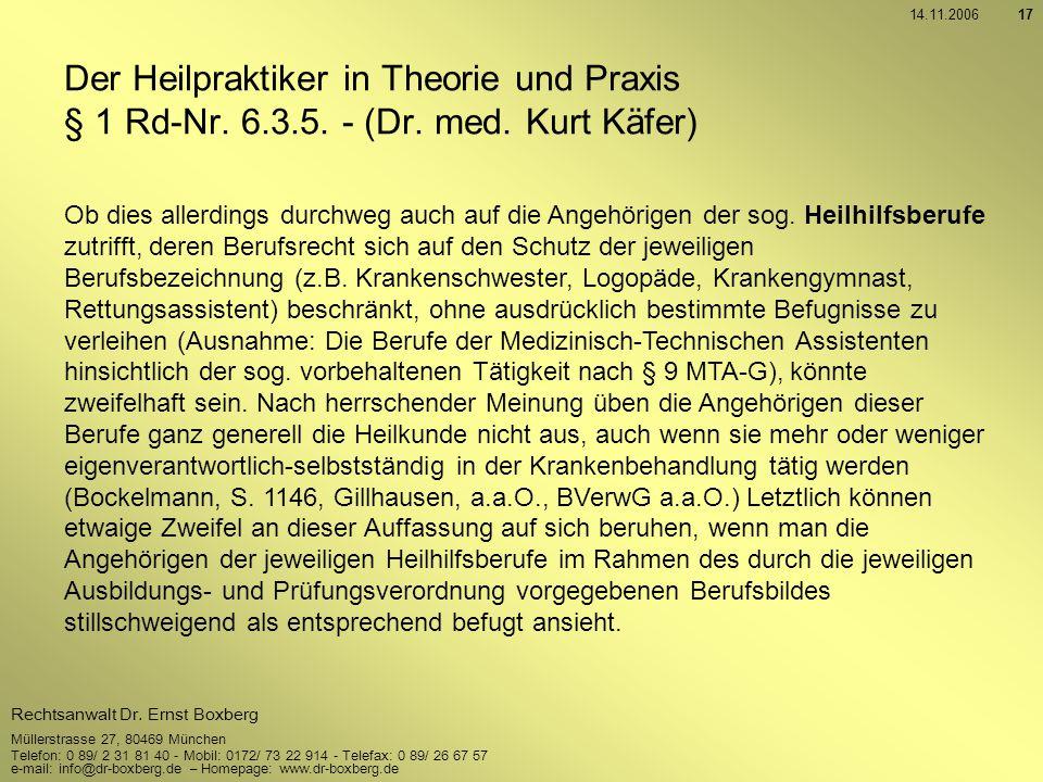 14.11.2006 Der Heilpraktiker in Theorie und Praxis § 1 Rd-Nr. 6.3.5. - (Dr. med. Kurt Käfer)