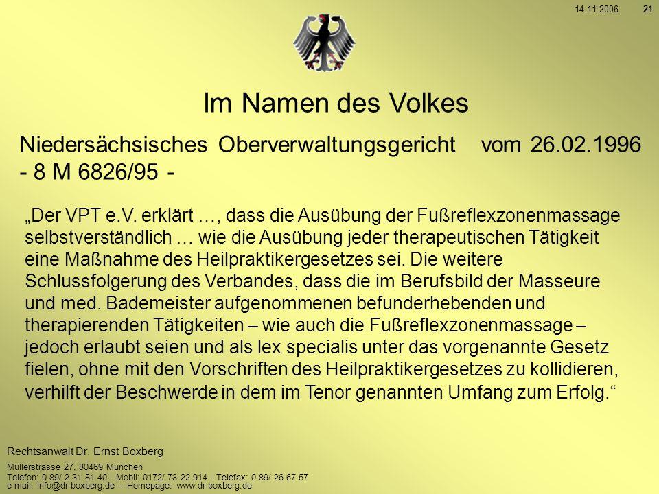 14.11.2006 Im Namen des Volkes. Niedersächsisches Oberverwaltungsgericht vom 26.02.1996. - 8 M 6826/95 -