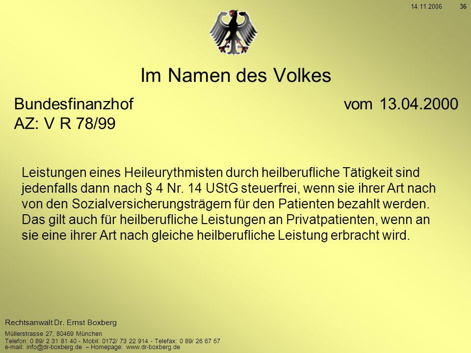 Im Namen des Volkes Bundesfinanzhof vom 13.04.2000 AZ: V R 78/99