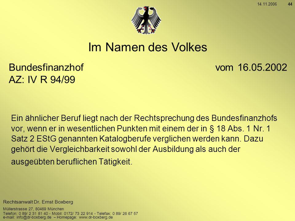 Im Namen des Volkes Bundesfinanzhof vom 16.05.2002 AZ: IV R 94/99