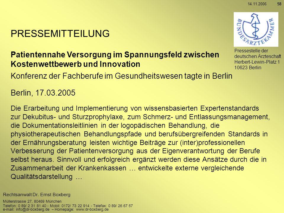 14.11.2006 PRESSEMITTEILUNG. Pressestelle der deutschen Ärzteschaft. Herbert-Lewin-Platz 1. 10623 Berlin.