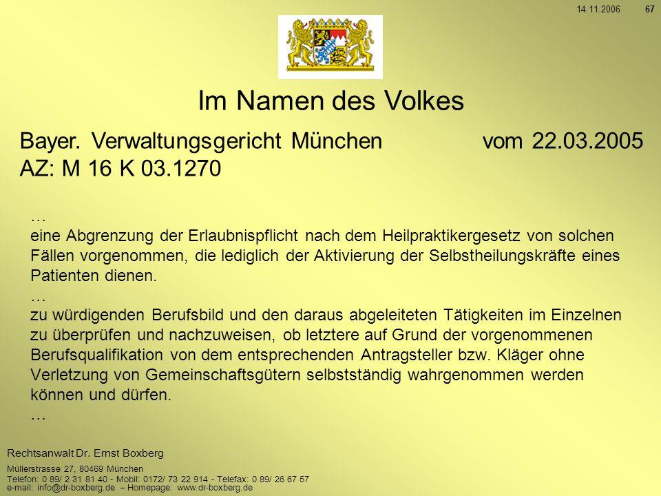 Im Namen des Volkes Bayer. Verwaltungsgericht München vom 22.03.2005
