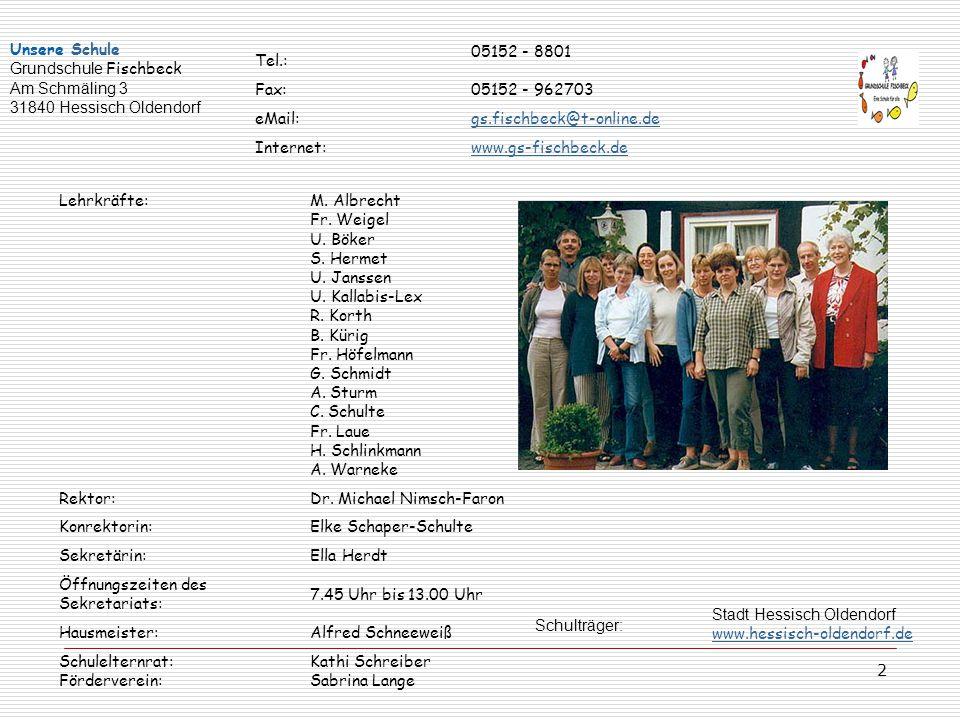 Tel.: 05152 - 8801. Fax: 05152 - 962703. eMail: gs.fischbeck@t-online.de. Internet: www.gs-fischbeck.de.