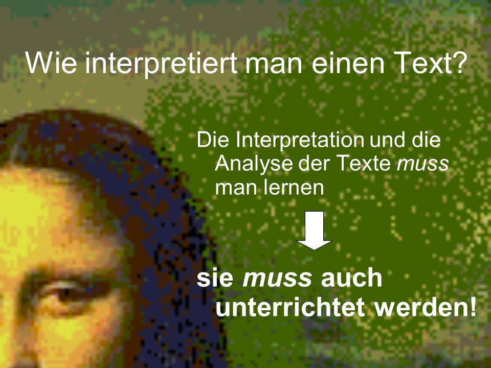 Wie interpretiert man einen Text