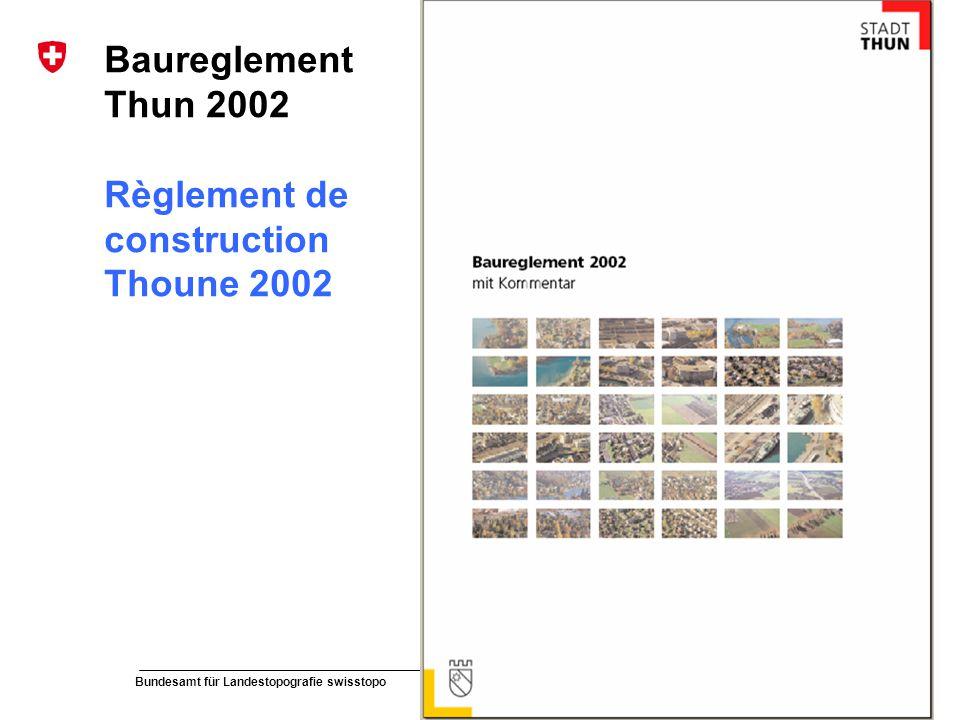 Baureglement Thun 2002 Règlement de construction Thoune 2002