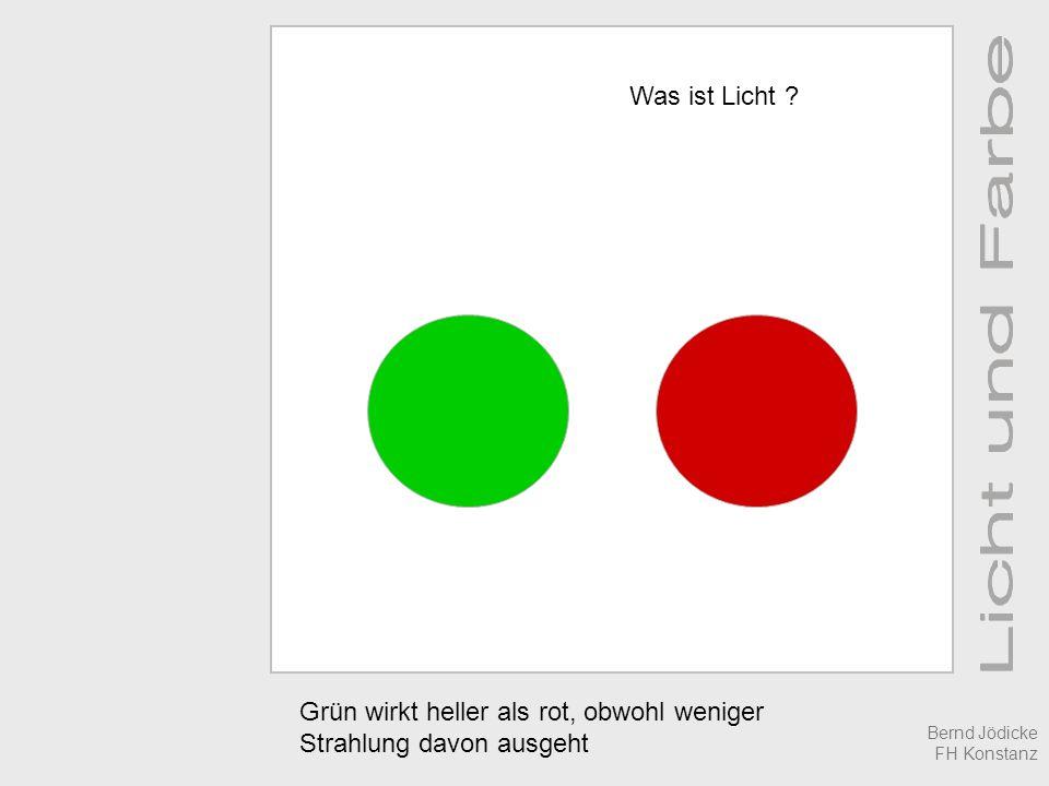 Grün wirkt heller als rot, obwohl weniger Strahlung davon ausgeht