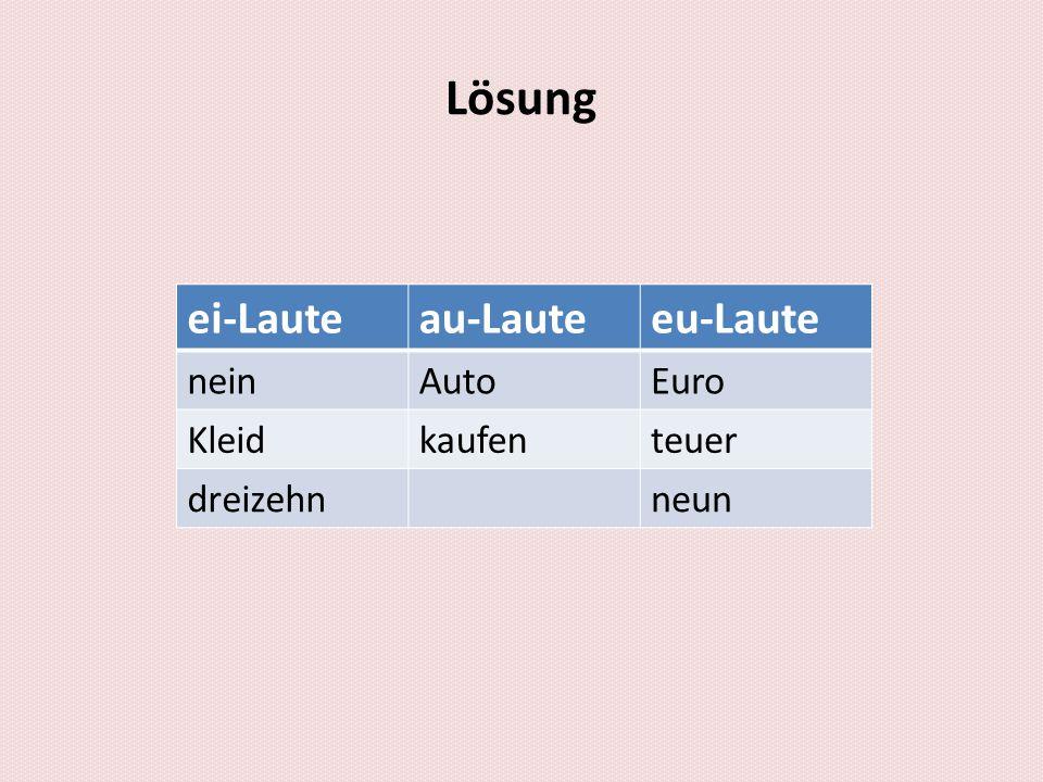 Lösung ei-Laute au-Laute eu-Laute nein Auto Euro Kleid kaufen teuer