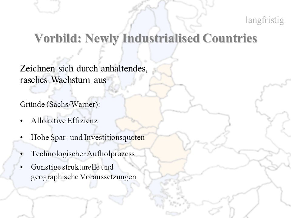 Vorbild: Newly Industrialised Countries