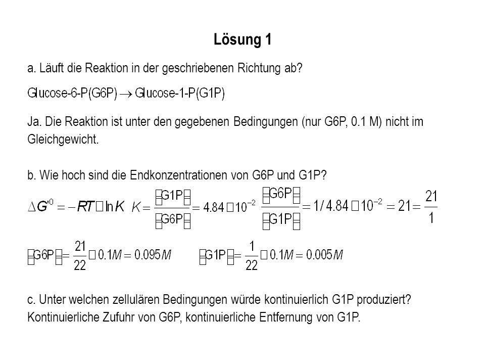 Lösung 1 a. Läuft die Reaktion in der geschriebenen Richtung ab