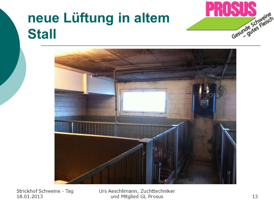 neue Lüftung in altem Stall