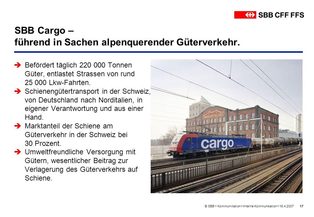 SBB Cargo – führend in Sachen alpenquerender Güterverkehr.