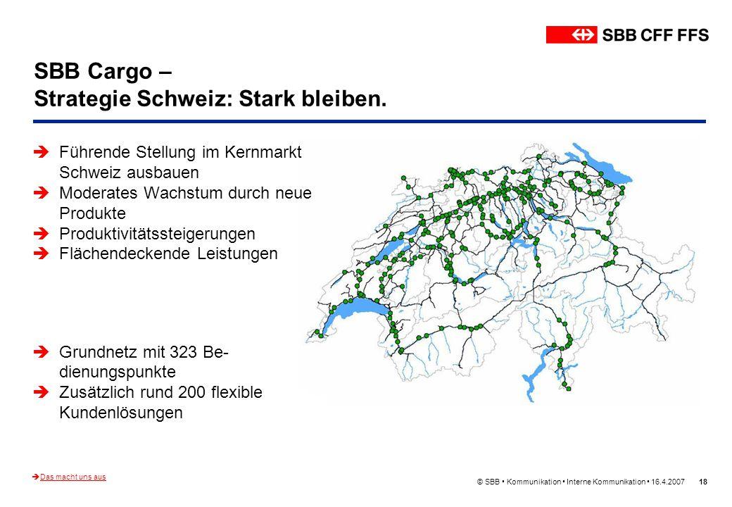 SBB Cargo – Strategie Schweiz: Stark bleiben.