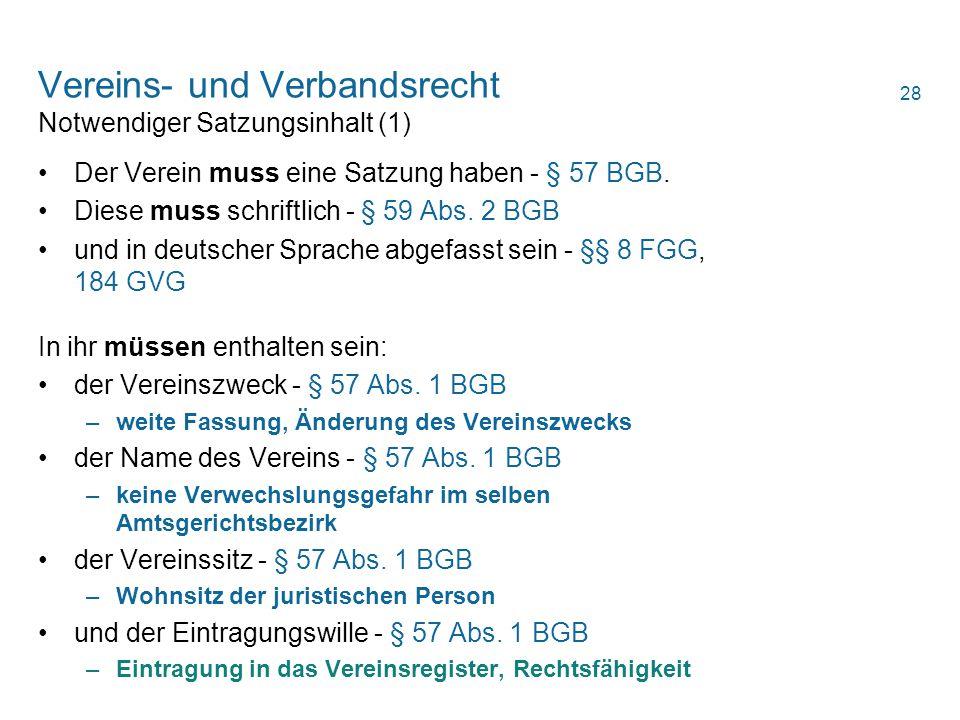 Vereins- und Verbandsrecht Notwendiger Satzungsinhalt (1)