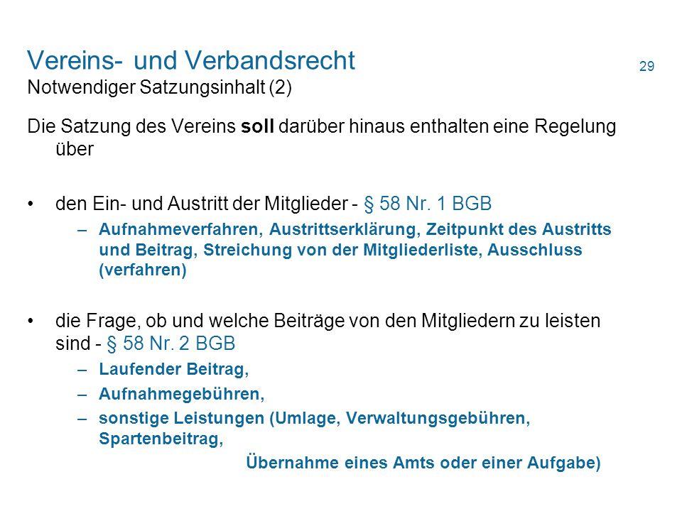 Vereins- und Verbandsrecht Notwendiger Satzungsinhalt (2)