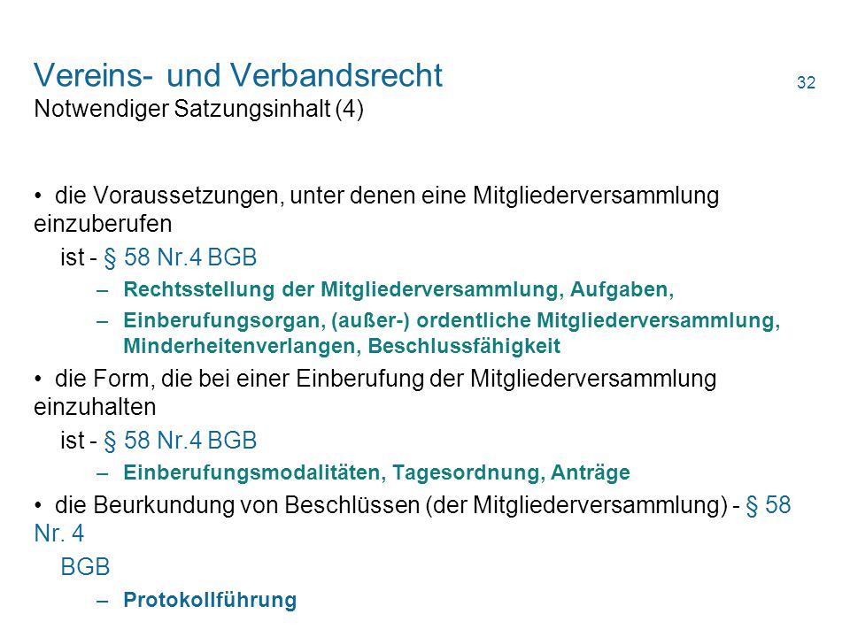 Vereins- und Verbandsrecht Notwendiger Satzungsinhalt (4)