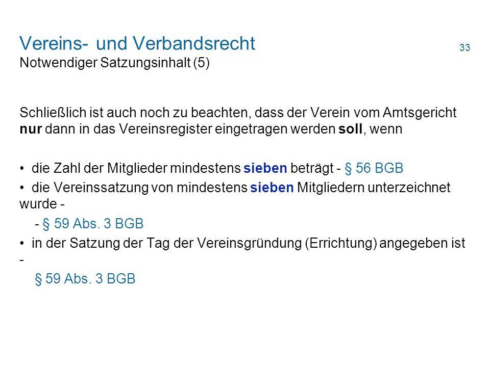 Vereins- und Verbandsrecht Notwendiger Satzungsinhalt (5)