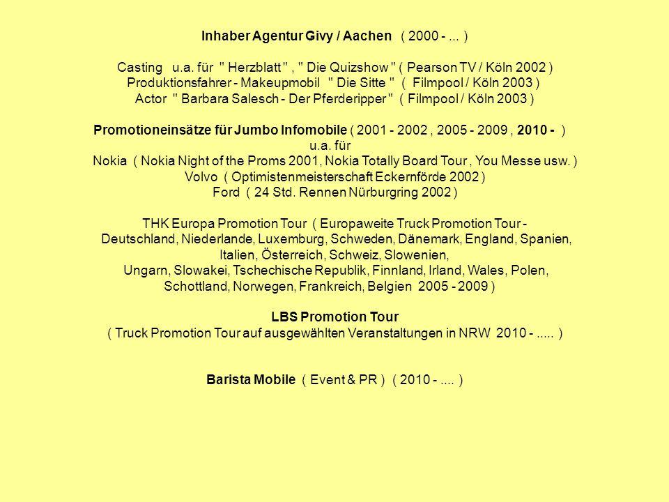 Inhaber Agentur Givy / Aachen ( 2000 - ... )