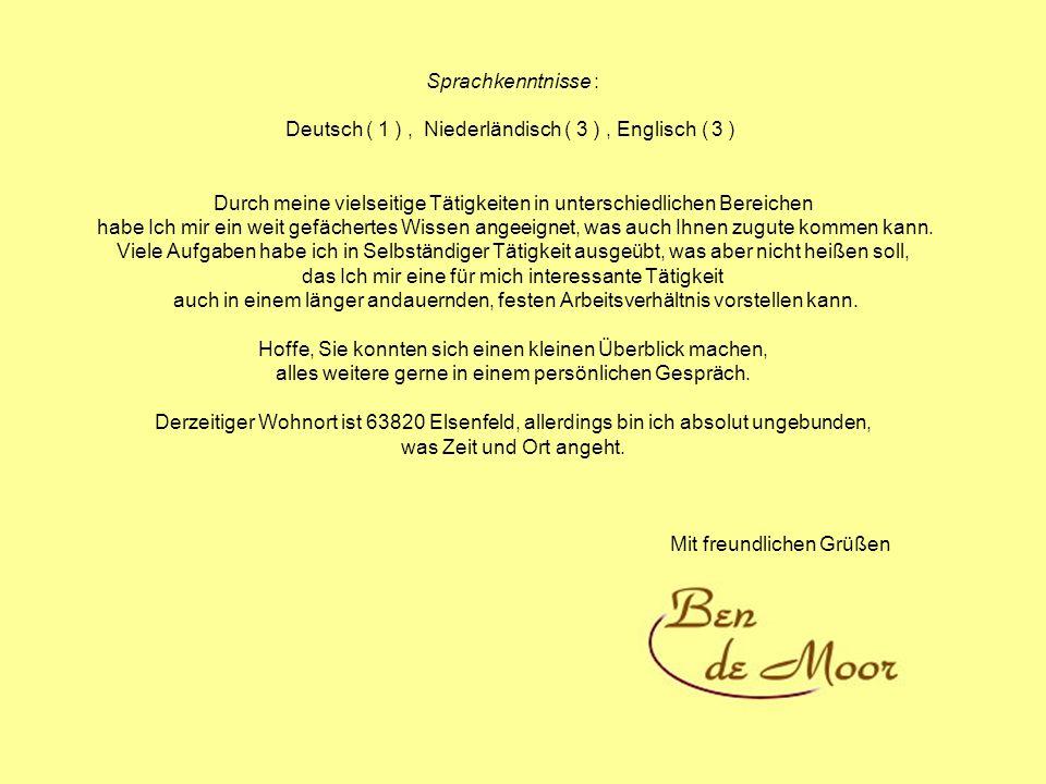 Deutsch ( 1 ) , Niederländisch ( 3 ) , Englisch ( 3 )